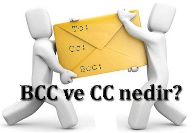 BCC ve CC Nedir?