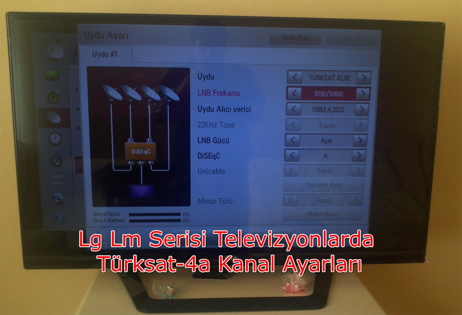 Lg Lm Serisi Televizyonlarda Türksat-4a Kanal Ayarları