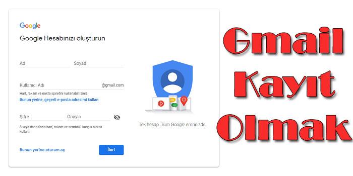 Gmail Yaratmak