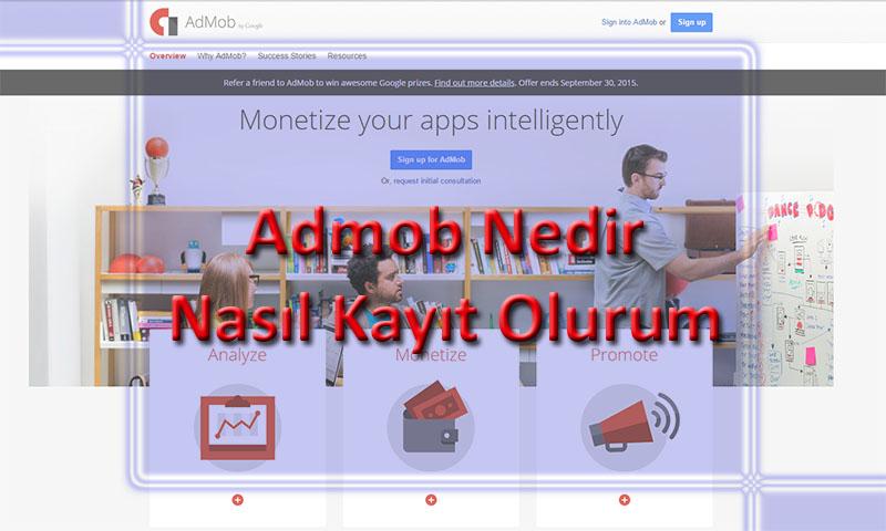 Google AdMob Tüm İşlemleri (Başvuru, İşleyiş)