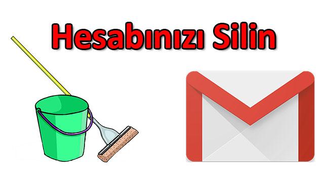 Gmail Hesabınızı Silme