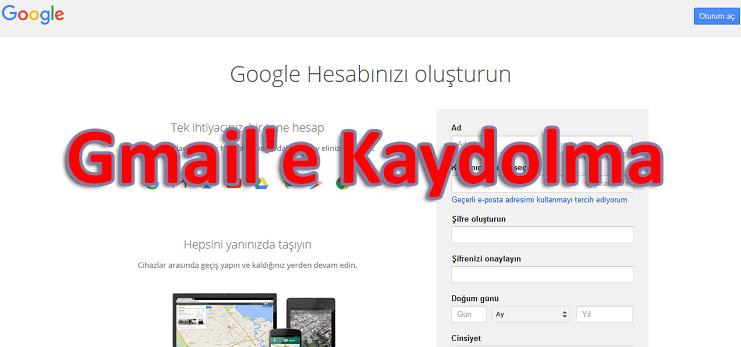 Gmail'e Kayıt Olmak