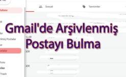 Gmail'de Arşivlenmiş Postayı Bulma