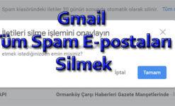 Gmail Tüm Spam E-postaları Silmek